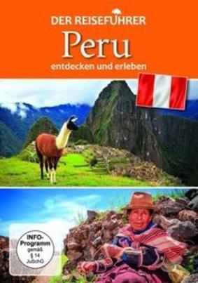 Der Reiseführer: Peru entdecken und erleben, 1 DVD