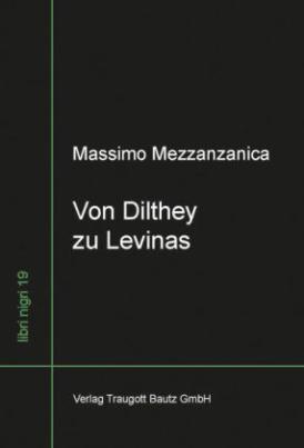 Von Dilthey zu Levinas