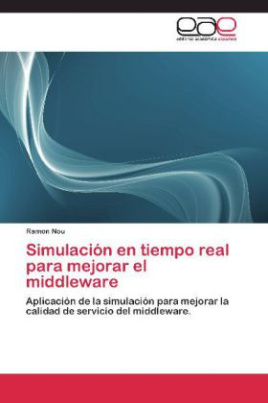 Simulación en tiempo real para mejorar el middleware