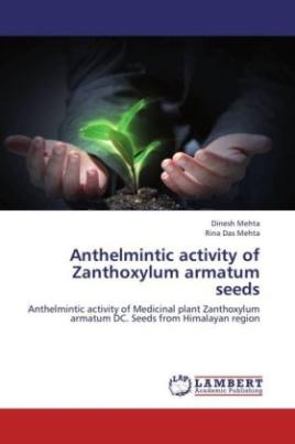 Anthelmintic activity of Zanthoxylum armatum seeds