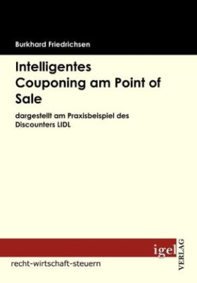 Intelligentes Couponing am Point of Sale