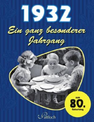 1932, Ein ganz besonderer Jahrgang