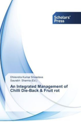 An Integrated Management of Chilli Die-Back & Fruit rot