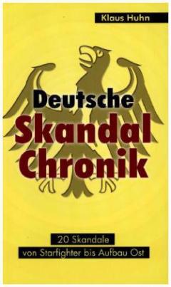 Deutsche Skandalchronik