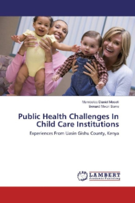 Public Health Challenges In Child Care Institutions