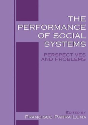 The Performance of Social Systems