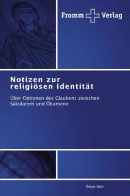 Notizen zur religiösen Identität