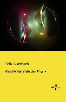 Geschichtstafeln der Physik