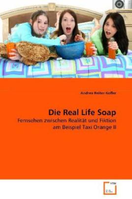 Die Real Life Soap