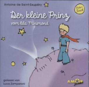 Der kleine Prinz vom lila Minimond, 1 Audio-CD