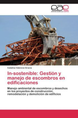 In-sostenible: Gestión y manejo de escombros en edificaciones