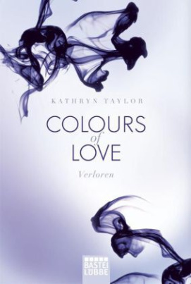 Colours of Love - Verloren