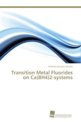 Transition Metal Fluorides on Ca(BH4)2-systems