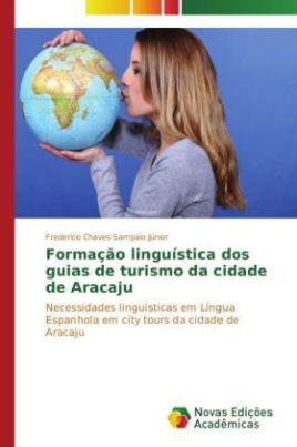 Formação linguística dos guias de turismo da cidade de Aracaju
