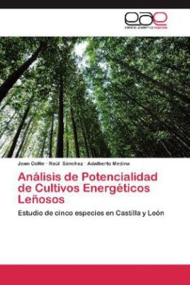 Análisis de Potencialidad de Cultivos Energéticos Leñosos