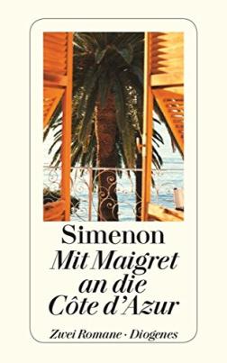 Mit Maigret an die Côte d'Azur