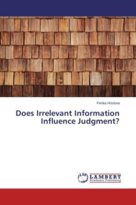 Does Irrelevant Information Influence Judgment?
