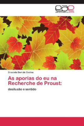 As aporias do eu na Recherche de Proust:
