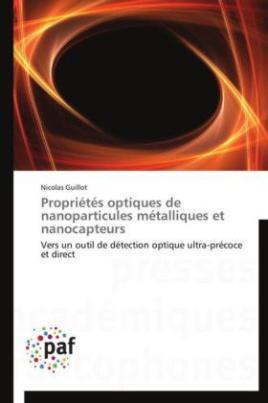 Propriétés optiques de nanoparticules métalliques et nanocapteurs