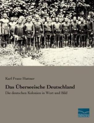 Das Überseeische Deutschland