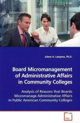 Board Micromanagement of Administrative Affairs in  Community Colleges