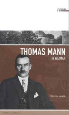 Thomas Mann in Weimar