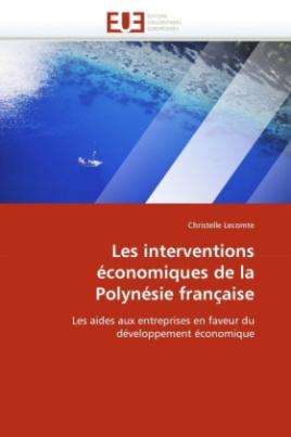 Les interventions économiques de la Polynésie française