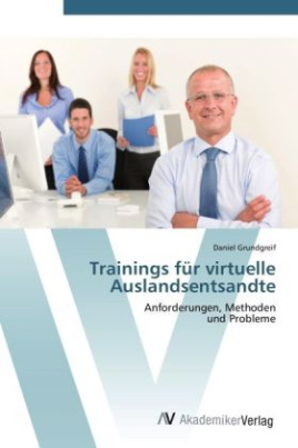 Trainings für virtuelle Auslandsentsandte