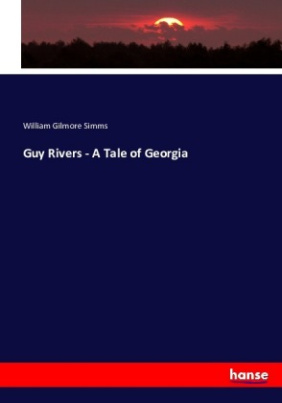 Guy Rivers - A Tale of Georgia