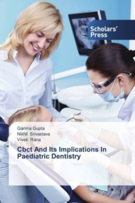 Cbct And Its Implications In Paediatric Dentistry