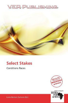 Select Stakes