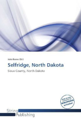 Selfridge, North Dakota