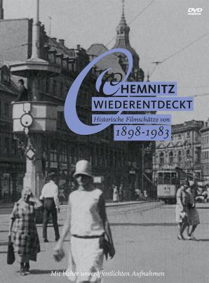 Chemnitz wiederentdeckt 1898 - 1983