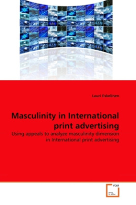 Masculinity in International print advertising