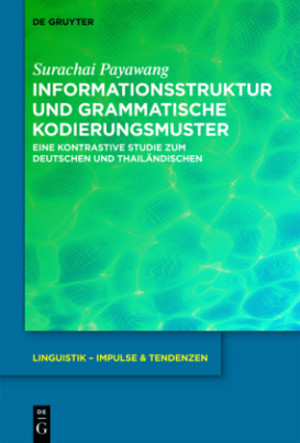 Informationsstruktur und grammatische Kodierungsmuster