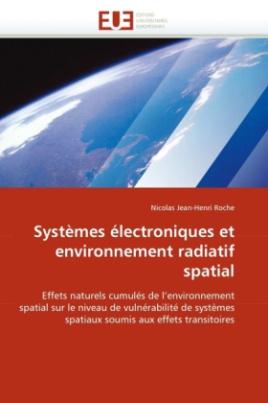 Systèmes électroniques et environnement radiatif spatial