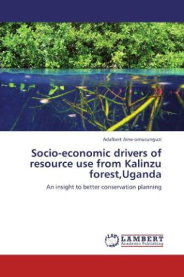 Socio-economic drivers of resource use from Kalinzu forest,Uganda
