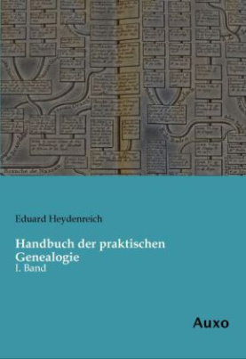 Handbuch der praktischen Genealogie
