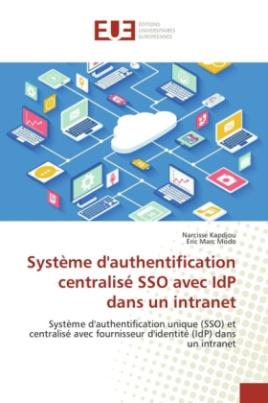 Système d'authentification centralisé SSO avec IdP dans un intranet