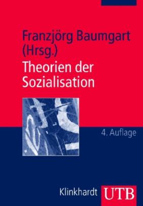 Theorien der Sozialisation