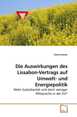 Die Auswirkungen des Lissabon-Vertrags auf Umwelt- und Energiepolitik