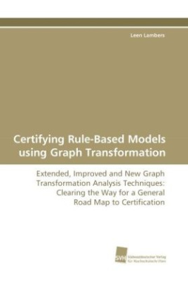 Certifying Rule-Based Models using Graph Transformation