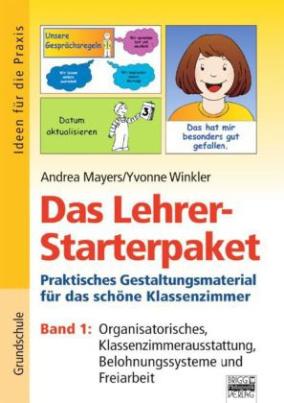 Organisatiorisches, Klassenzimmerausstattung, Belohnungssysteme und Freiarbeit
