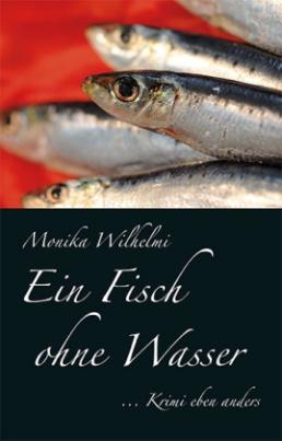 Ein Fisch ohne Wasser