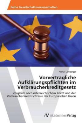 Vorvertragliche Aufklärungspflichten im Verbraucherkreditgesetz