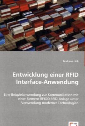 Entwicklung einer RFID Interface-Anwendung