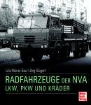 Die Radfahrzeuge der NVA